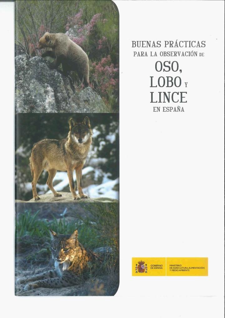 """""""Buenas prácticas para la observación del oso, lobo y lince enEspaña"""""""